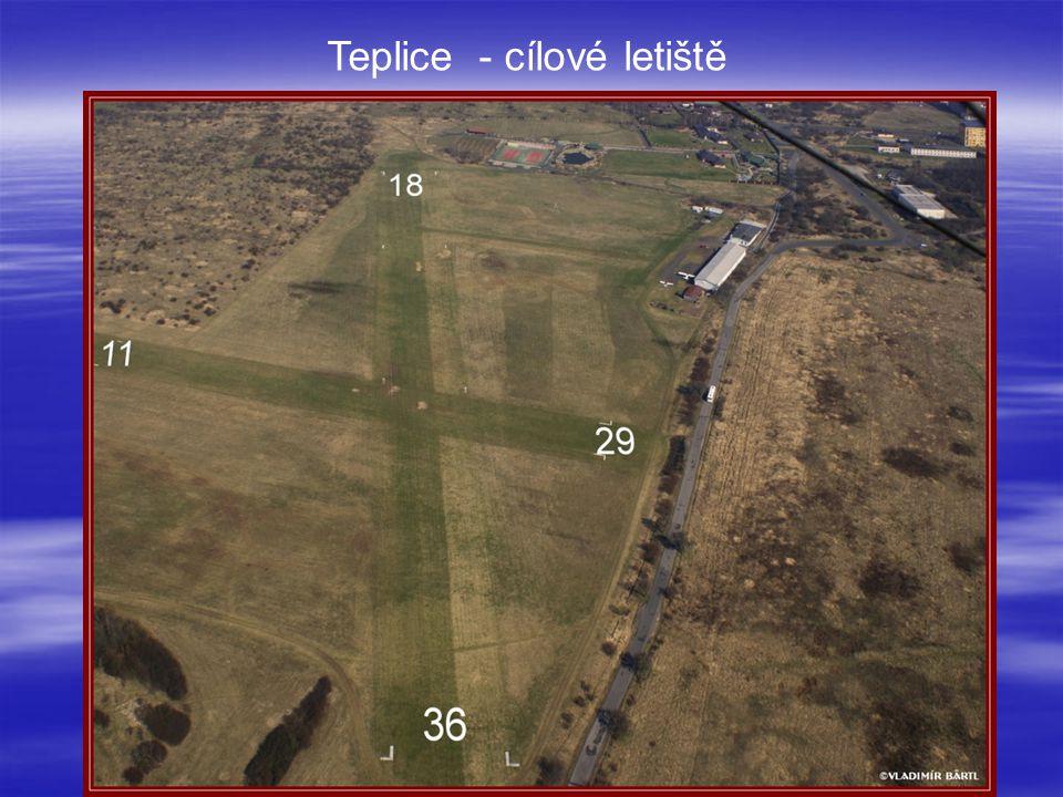 Teplice - cílové letiště