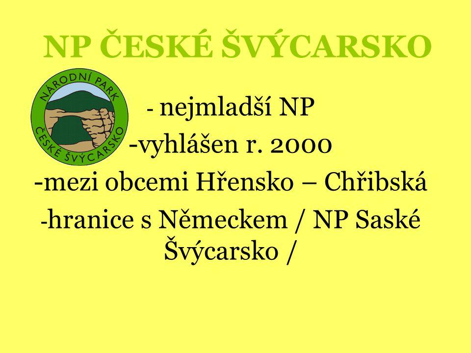 NP ČESKÉ ŠVÝCARSKO - nejmladší NP -vyhlášen r.