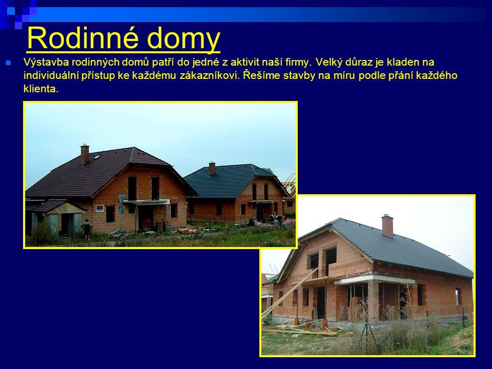 Rodinné domy Ś Výstavba rodinných domů patří do jedné z aktivit naší firmy. Velký důraz je kladen na individuální přístup ke každému zákazníkovi. Řeší