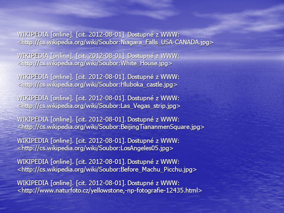 WIKIPEDIA [online]. [cit. 2012-08-01]. Dostupné z WWW: WIKIPEDIA [online]. [cit. 2012-08-01]. Dostupné z WWW: WIKIPEDIA [online]. [cit. 2012-08-01]. D