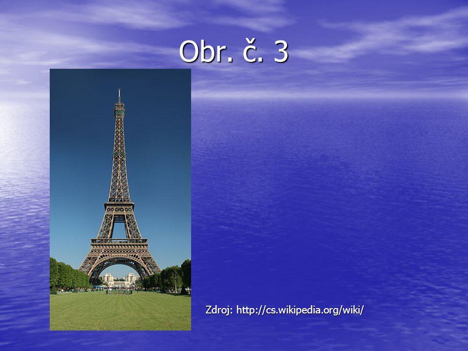 Obr. č. 3 Zdroj: http://cs.wikipedia.org/wiki/