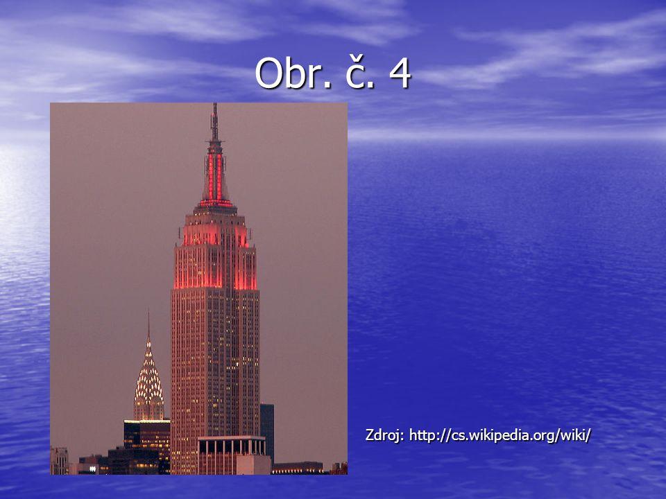 Obr. č. 4 Zdroj: http://cs.wikipedia.org/wiki/