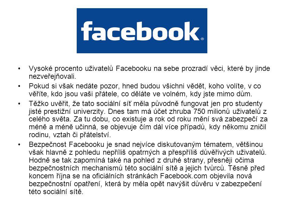 Vysoké procento uživatelů Facebooku na sebe prozradí věci, které by jinde nezveřejňovali. Pokud si však nedáte pozor, hned budou všichni vědět, koho v