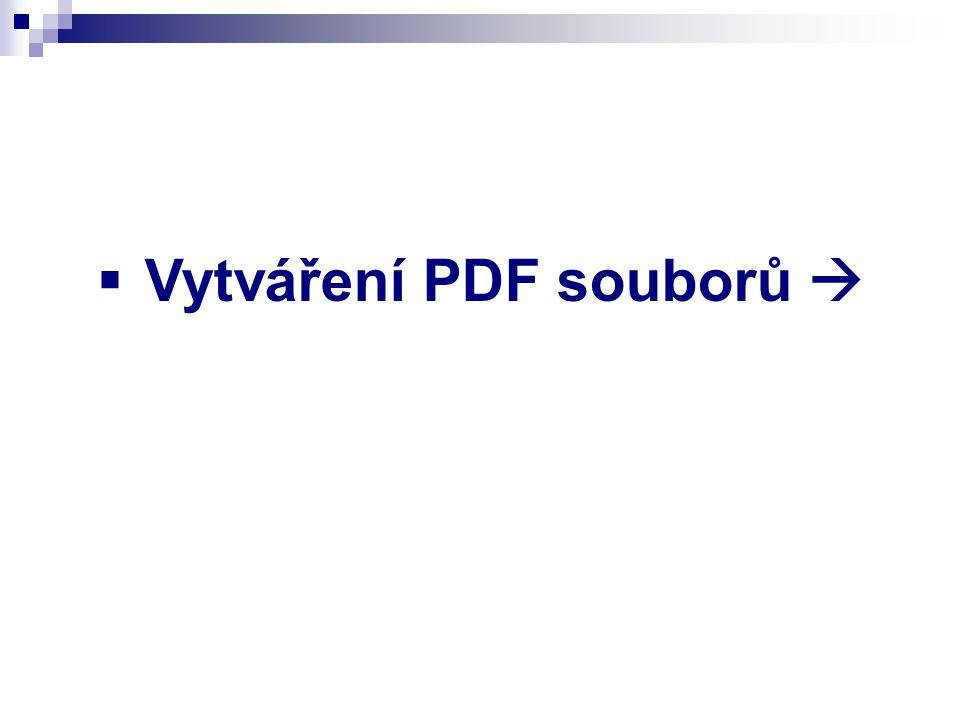  Vytváření PDF souborů 
