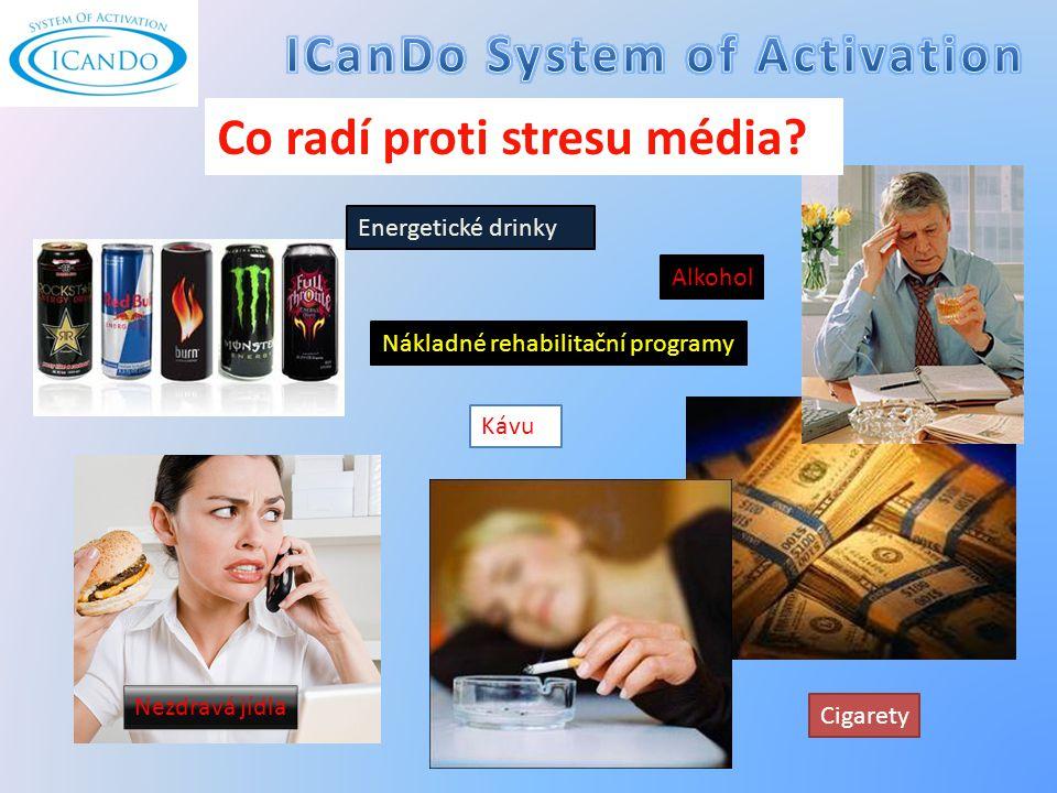 Co radí proti stresu média.