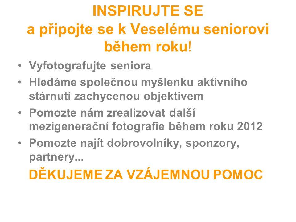 INSPIRUJTE SE a připojte se k Veselému seniorovi během roku.