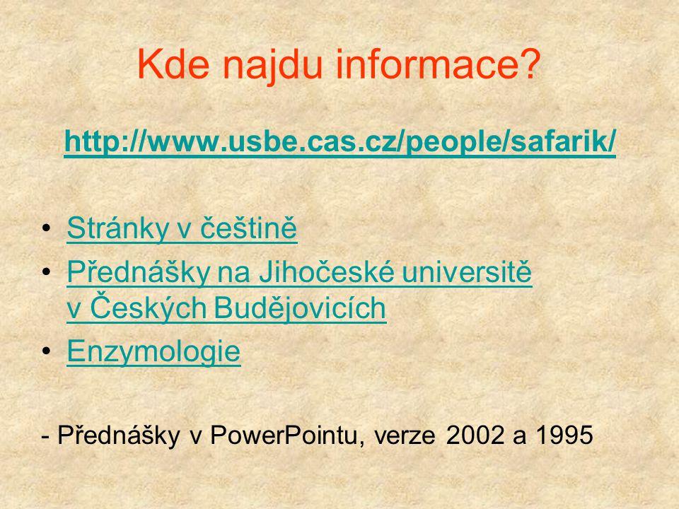 Enzymologie Ivo Šafařík, Mirka Šafaříková biomagnetický výzkum a technologie ivosaf@yahoo.com ivosaf@seznam.cz