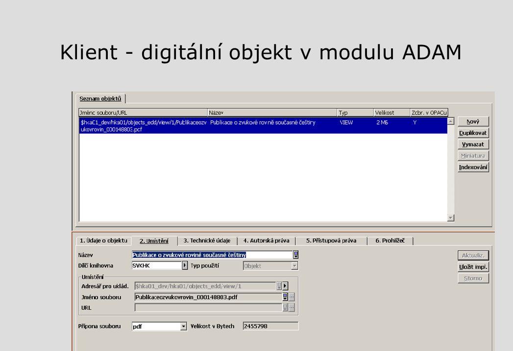Klient - digitální objekt v modulu ADAM