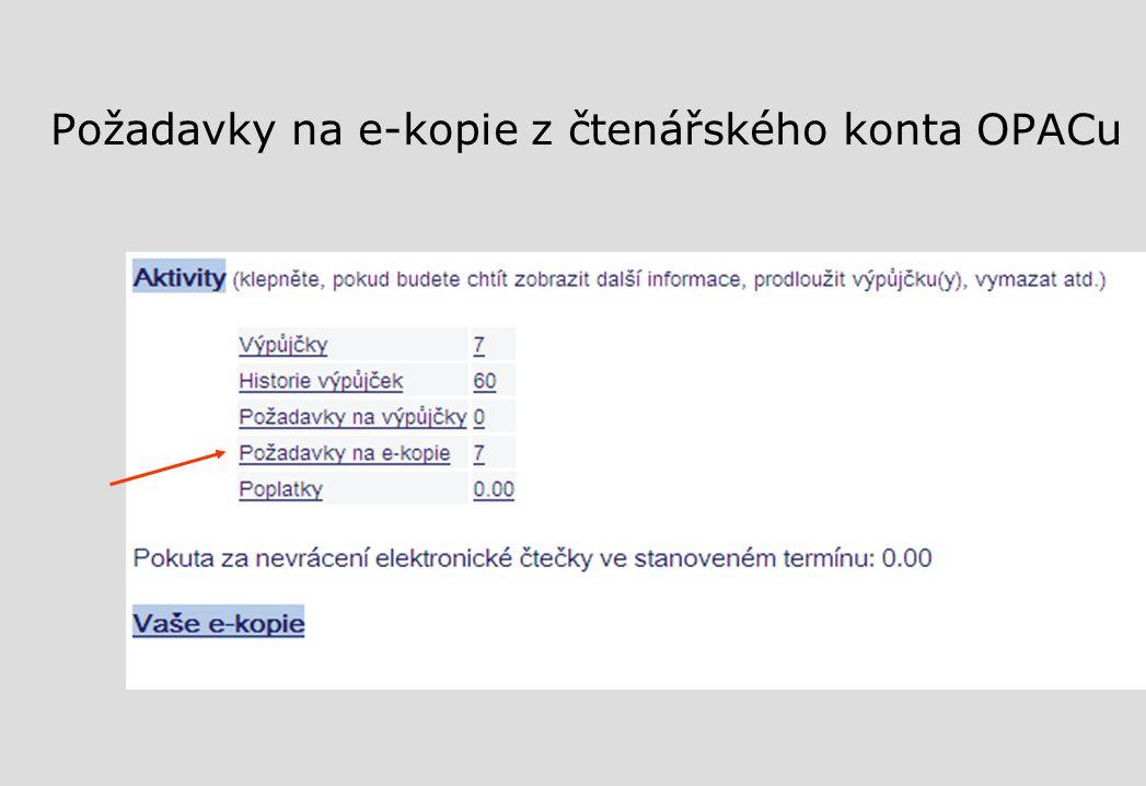 Požadavky na e-kopie z čtenářského konta OPACu