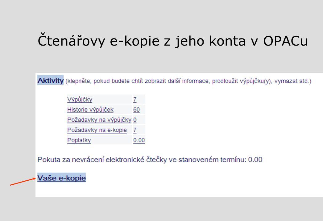 Čtenářovy e-kopie z jeho konta v OPACu