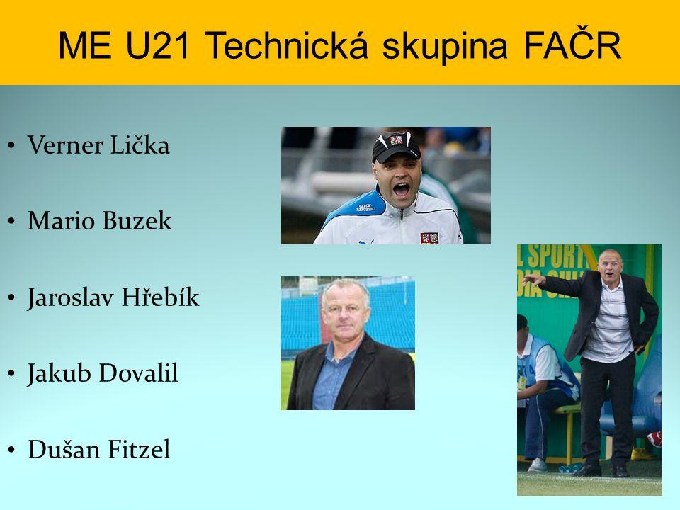 Verner Lička Mario Buzek Jaroslav Hřebík Jakub Dovalil Dušan Fitzel ME U21 Technická skupina FAČR