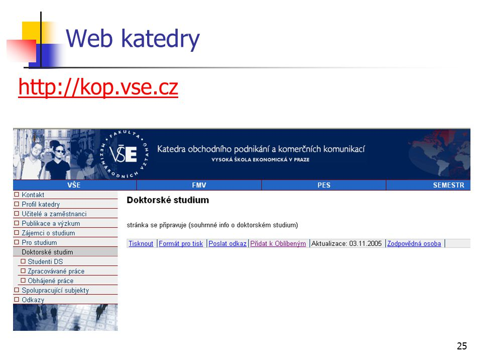 25 Web katedry http://kop.vse.cz