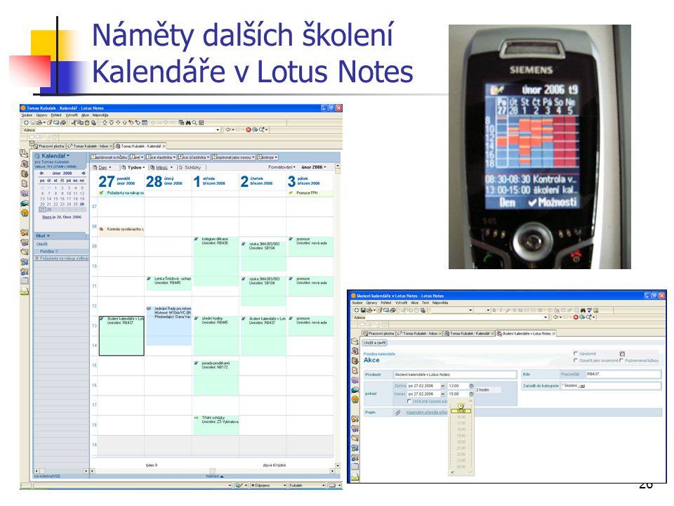 26 Náměty dalších školení Kalendáře v Lotus Notes