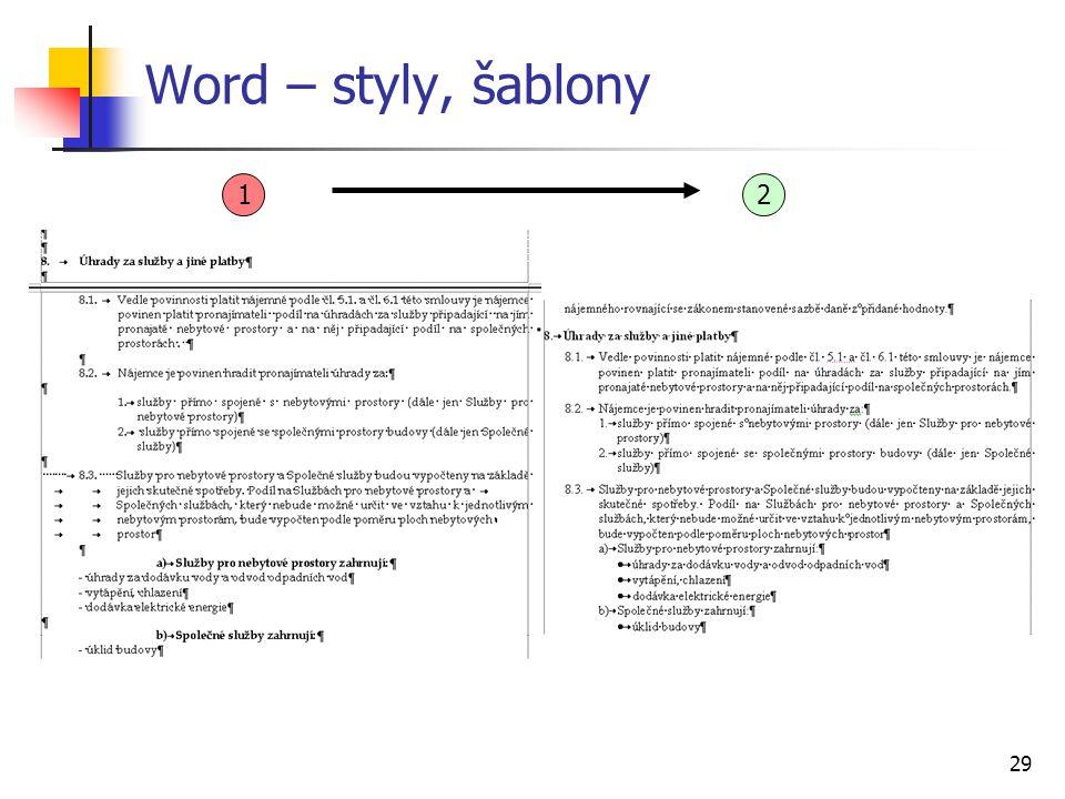 29 Word – styly, šablony 12