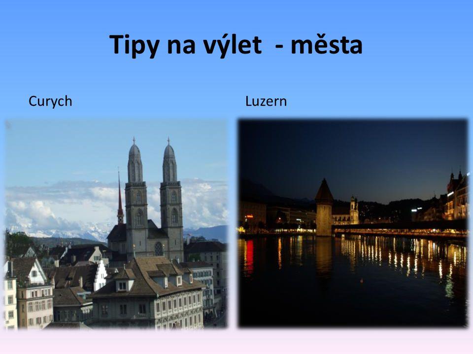 Tipy na výlet - města CurychLuzern