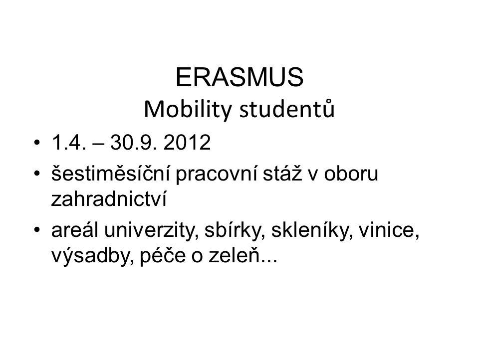 ERASMUS Mobility studentů 1.4. – 30.9.