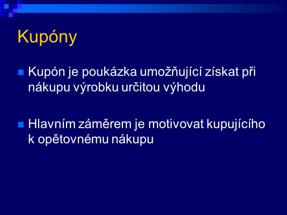 Kupóny Kupón je poukázka umožňující získat při nákupu výrobku určitou výhodu Hlavním záměrem je motivovat kupujícího k opětovnému nákupu
