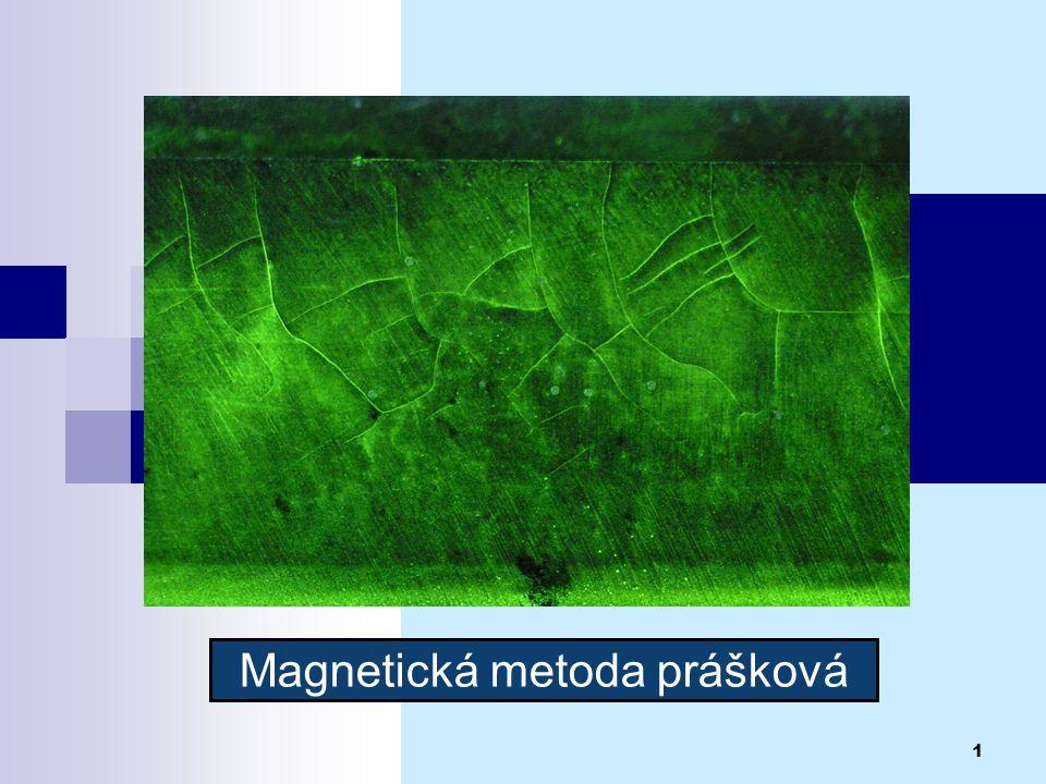 1 Magnetická metoda prášková