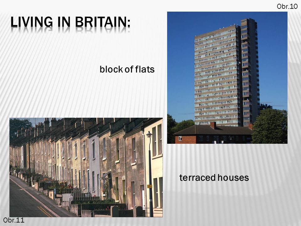 block of flats Obr.10 terraced houses Obr.11
