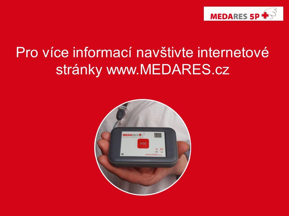 Pro více informací navštivte internetové stránky www.MEDARES.cz