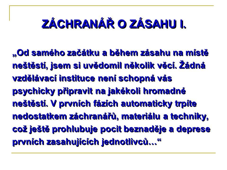 ZÁCHRANÁŘ O ZÁSAHU I.
