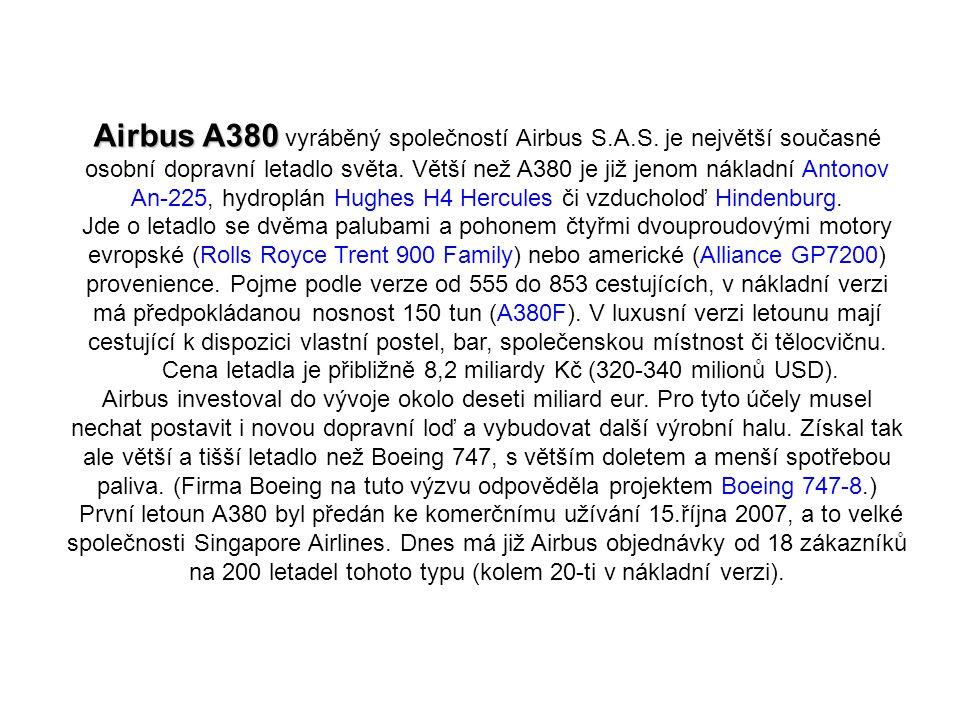 Airbus A380 Airbus A380 vyráběný společností Airbus S.A.S.