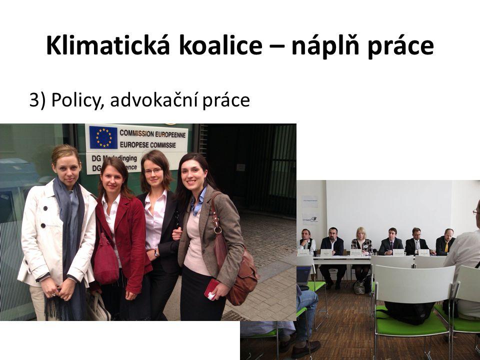 Klimatická koalice – náplň práce 3) Policy, advokační práce
