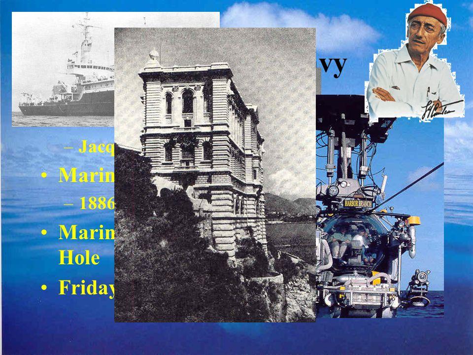 Výzkumné ústavy Oceánografický ústav a museum –Jacques-Yves Cousteau - CALYPSO Marine Biological Laboratory Cap Code –1886 – Alexander Agassiz Marine