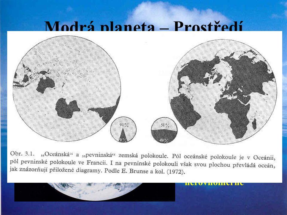 Modrá planeta – Prostředí oceánů 70 % Země, poměr 2,44:1 3,7 km vrstva (ideální koule) 0,24% hmotnosti Země Stáří 4,6 mld let 3800 mil let nejstarší sedimentární horniny rozmístění nerovnoměrné