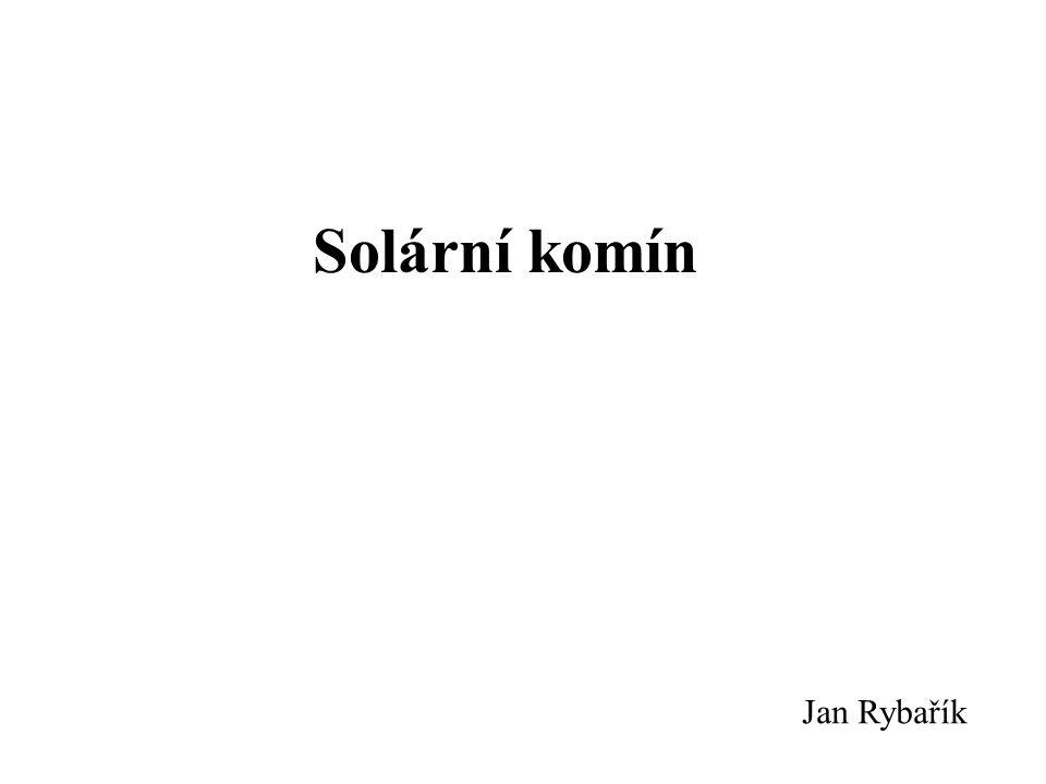 Solární komín Jan Rybařík