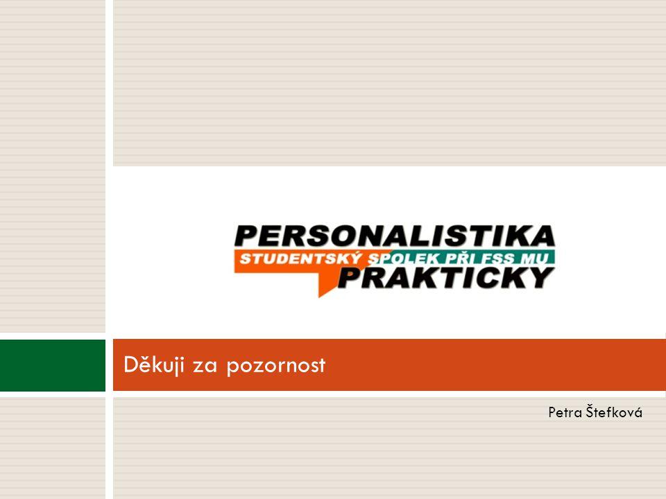 Petra Štefková Děkuji za pozornost