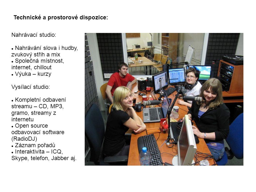 Technické a prostorové dispozice: Nahrávací studio: Nahrávání slova i hudby, zvukový střih a mix Společná místnost, internet, chillout Výuka – kurzy Vysílací studio: Kompletní odbavení streamu – CD, MP3, gramo, streamy z internetu Open source odbavovací software (RadioDJ) Záznam pořadů Interaktivita – ICQ, Skype, telefon, Jabber aj.