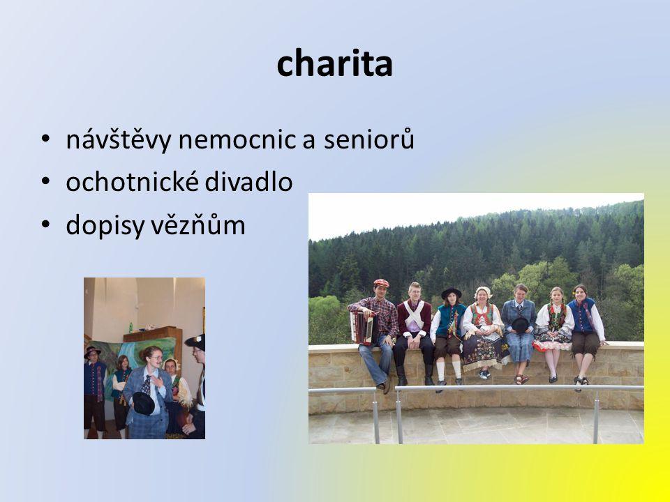 charita návštěvy nemocnic a seniorů ochotnické divadlo dopisy vězňům