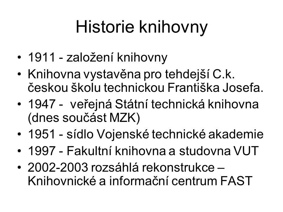 Historie knihovny 1911 - založení knihovny Knihovna vystavěna pro tehdejší C.k.