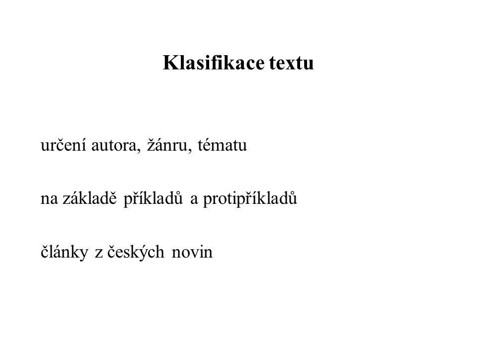 Příklad: vícevýznamová slova Ele contou pelo menos vinte pessoas. Ele contou mais que vinte pessoas. Ele contou mais que 10 hommes. O diretor contou c