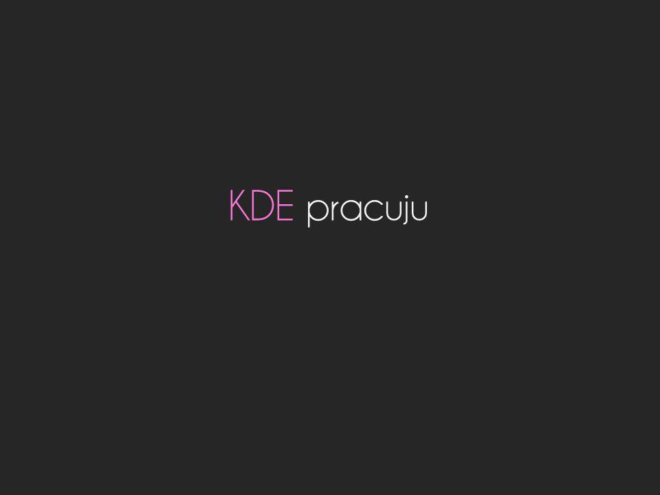 KDE pracuju