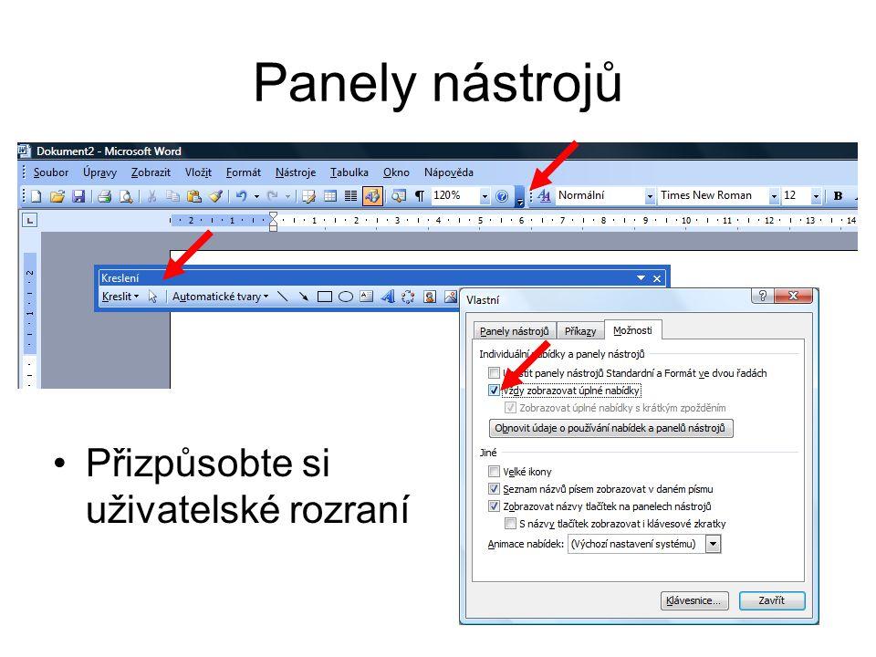 Panely nástrojů Přizpůsobte si uživatelské rozraní