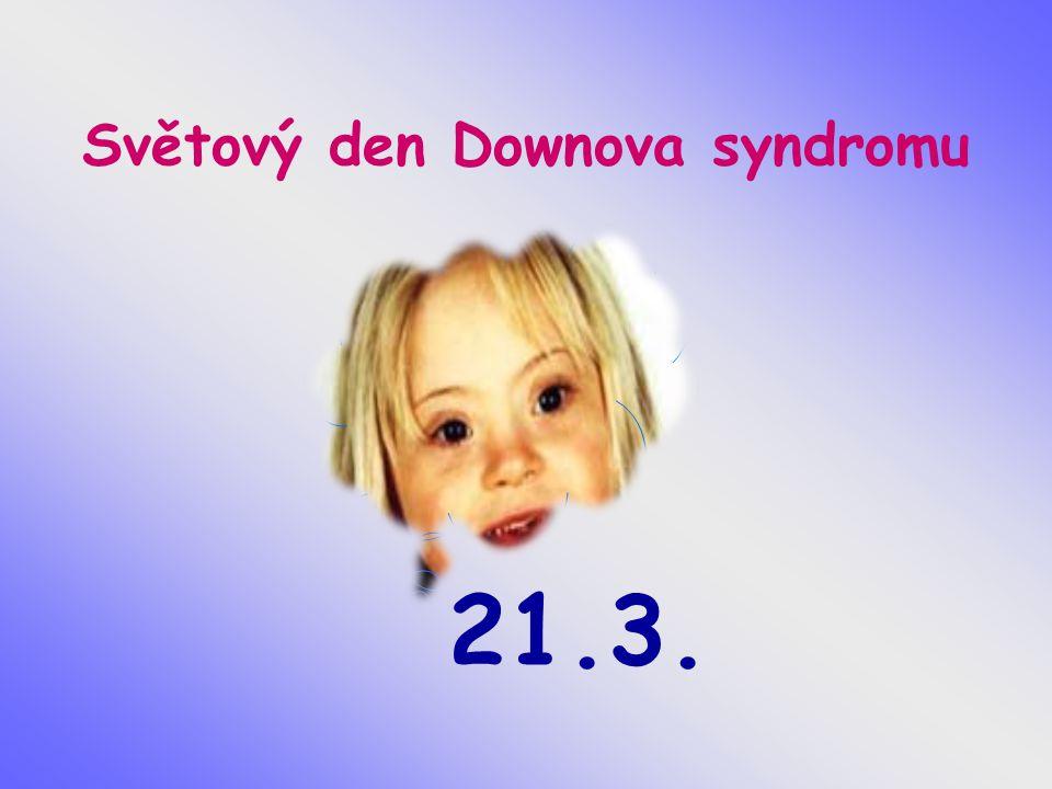 Světový den Downova syndromu 21.3.