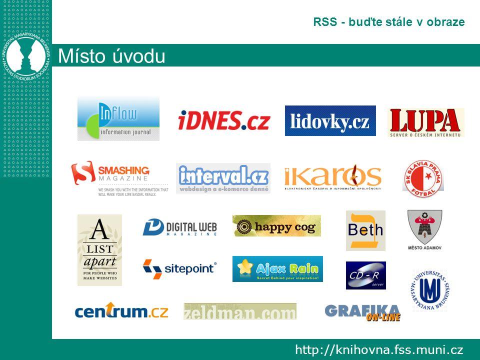 http://knihovna.fss.muni.cz RSS - buďte stále v obraze Místo úvodu