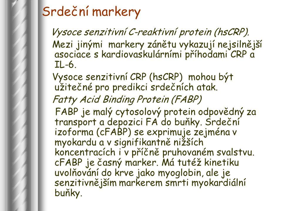 Srdeční markery Vysoce senzitivní C-reaktivní protein (hsCRP).