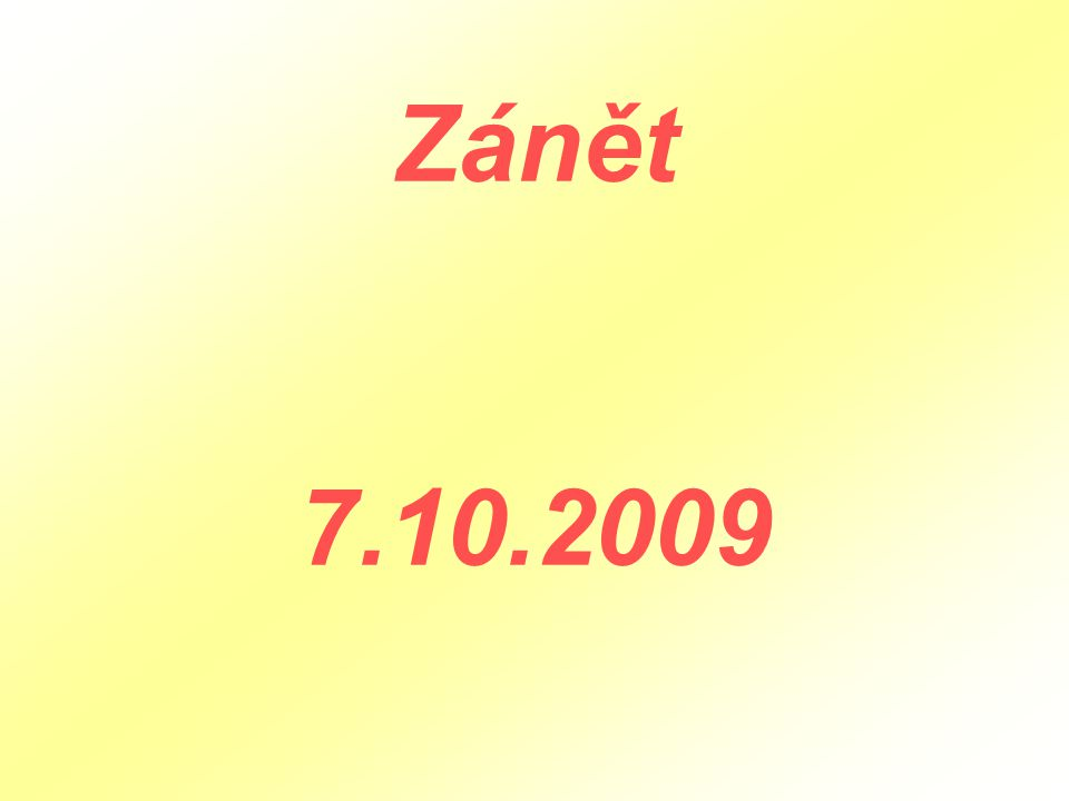 Zánět 7.10.2009
