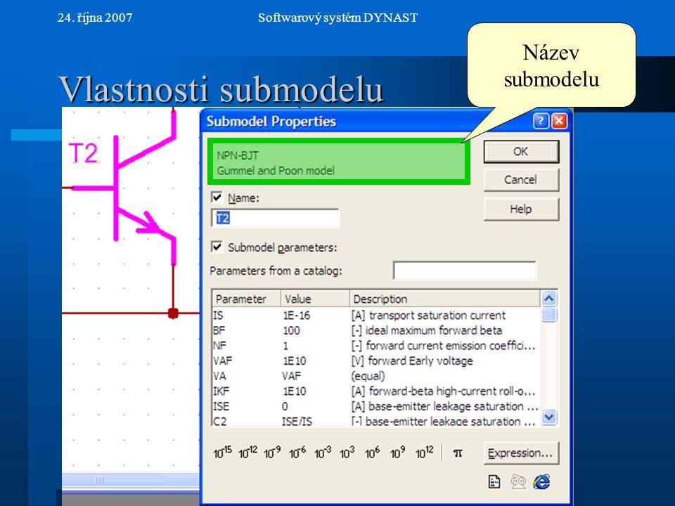 NextPrev 24. října 2007Softwarový systém DYNAST Vlastnosti submodelu Název submodelu