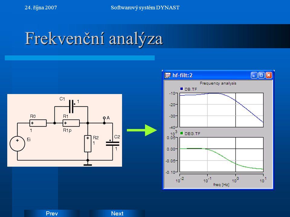 NextPrev 24. října 2007Softwarový systém DYNAST Frekvenční analýza