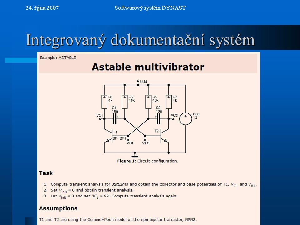 NextPrev 24. října 2007Softwarový systém DYNAST Integrovaný dokumentační systém