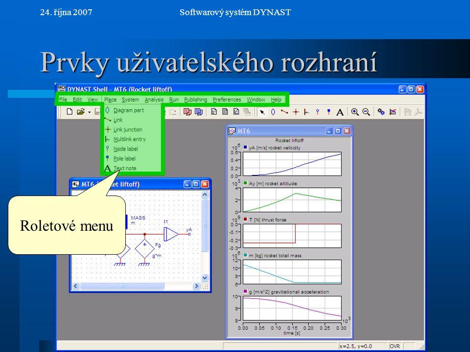 NextPrev 24. října 2007Softwarový systém DYNAST Prvky uživatelského rozhraní Panel tlačítek