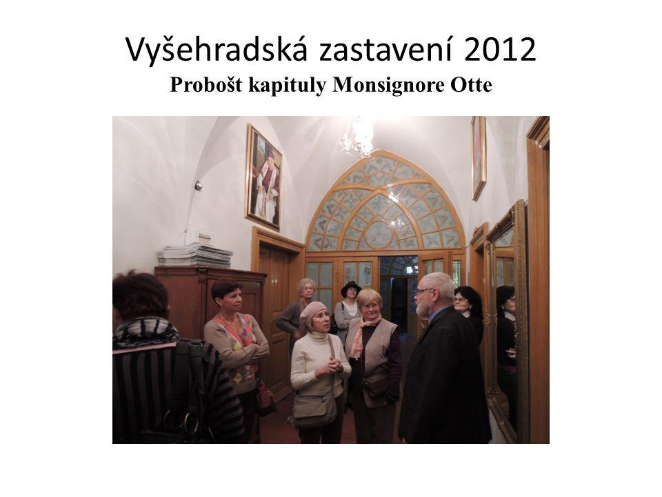 Vyšehradská zastavení 2012 Probošt kapituly Monsignore Otte