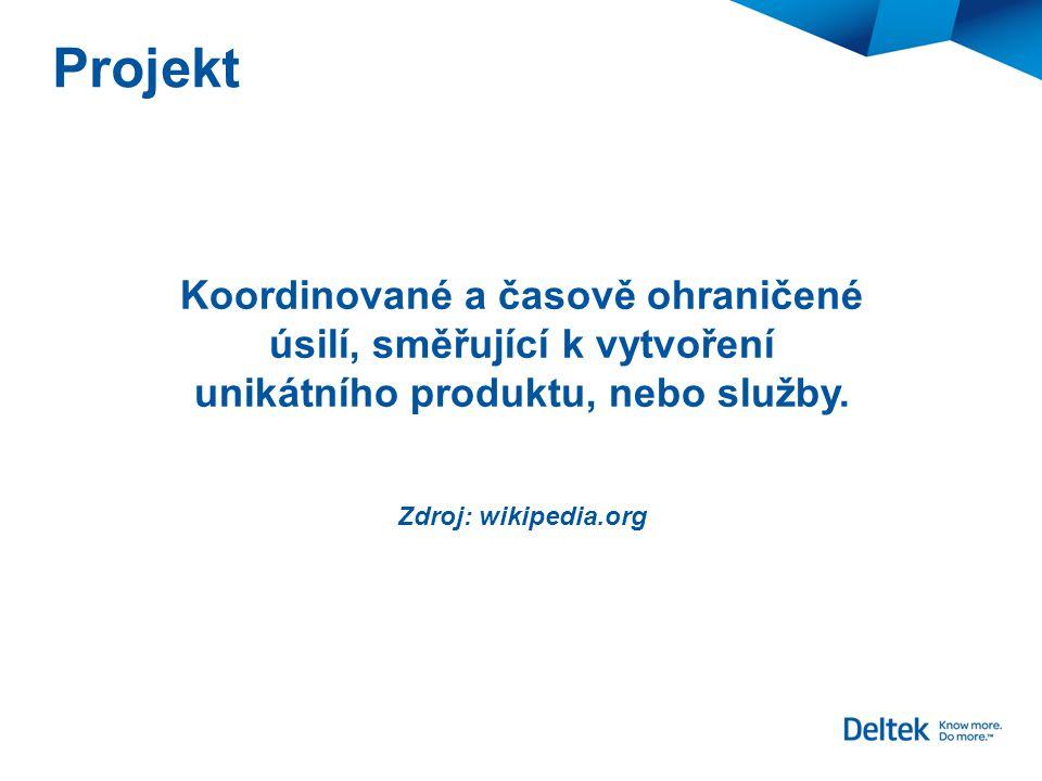 Projekt Koordinované a časově ohraničené úsilí, směřující k vytvoření unikátního produktu, nebo služby. Zdroj: wikipedia.org