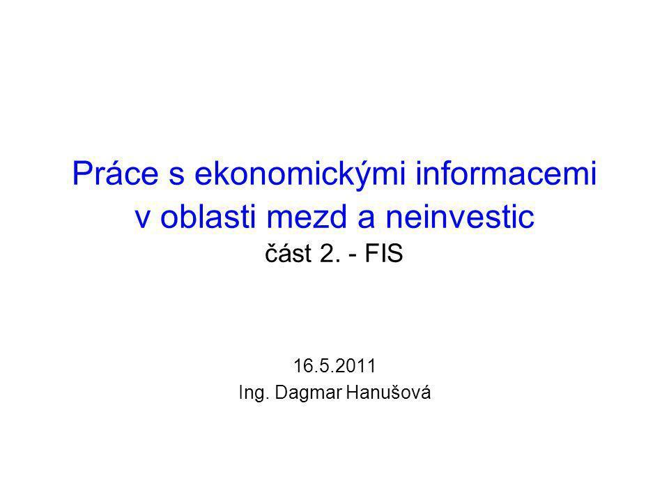 Práce s ekonomickými informacemi v oblasti mezd a neinvestic část 2.