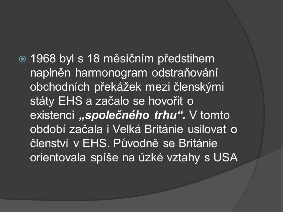 """ 1968 byl s 18 měsíčním předstihem naplněn harmonogram odstraňování obchodních překážek mezi členskými státy EHS a začalo se hovořit o existenci """"spo"""