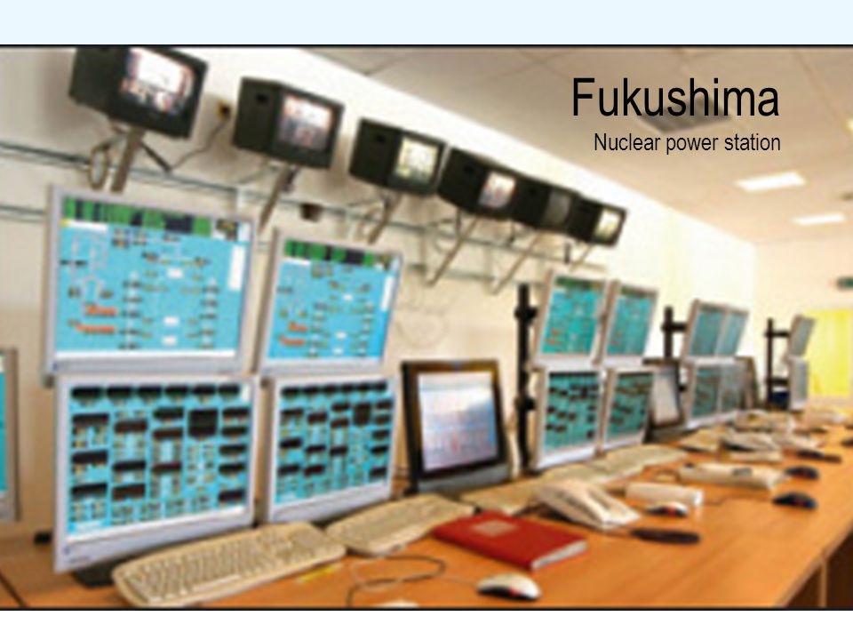 Fukushima Nuclear power station